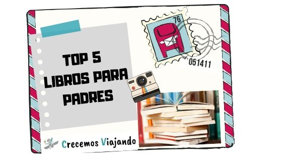 5 Mejores libros para padres