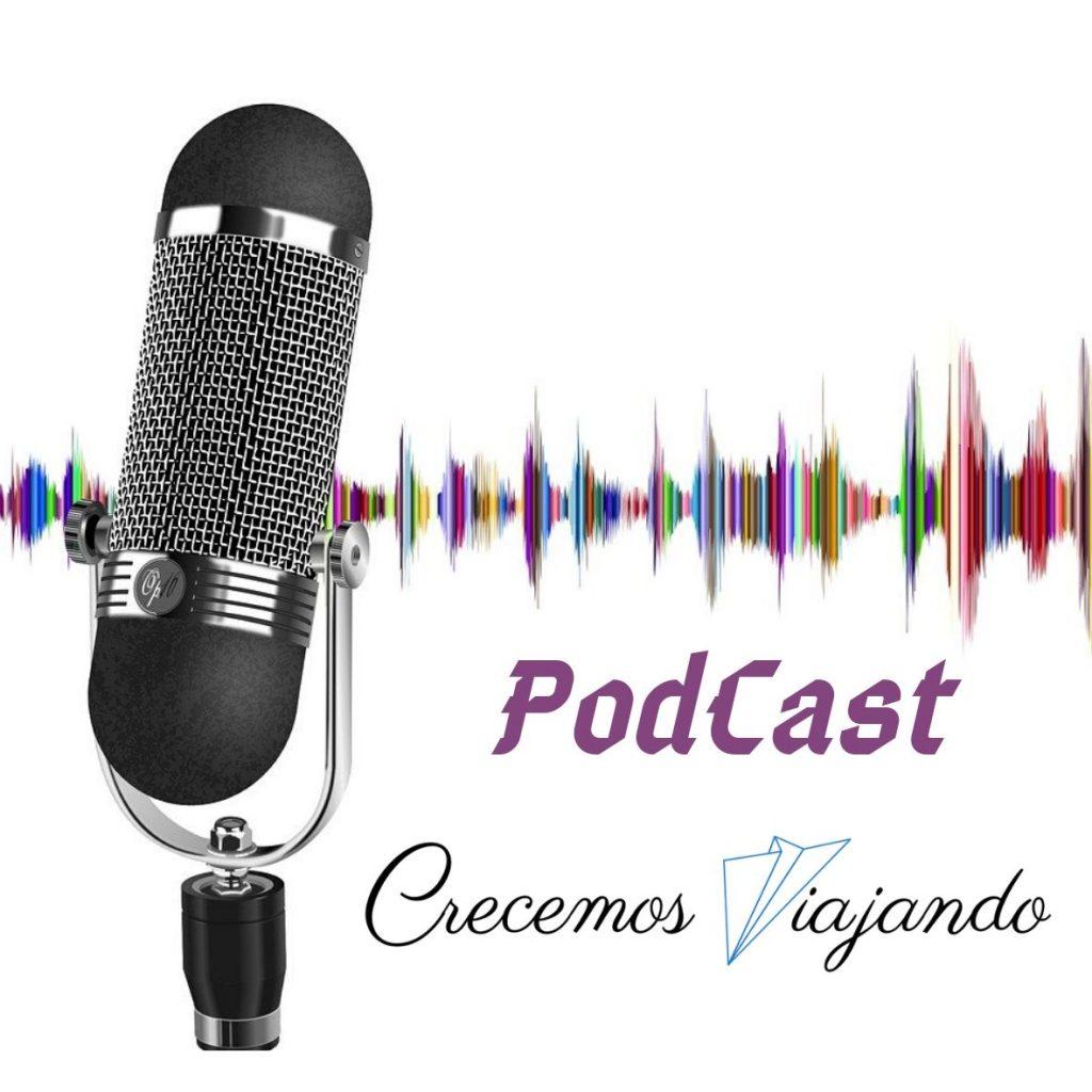 podcast crecemos viajando